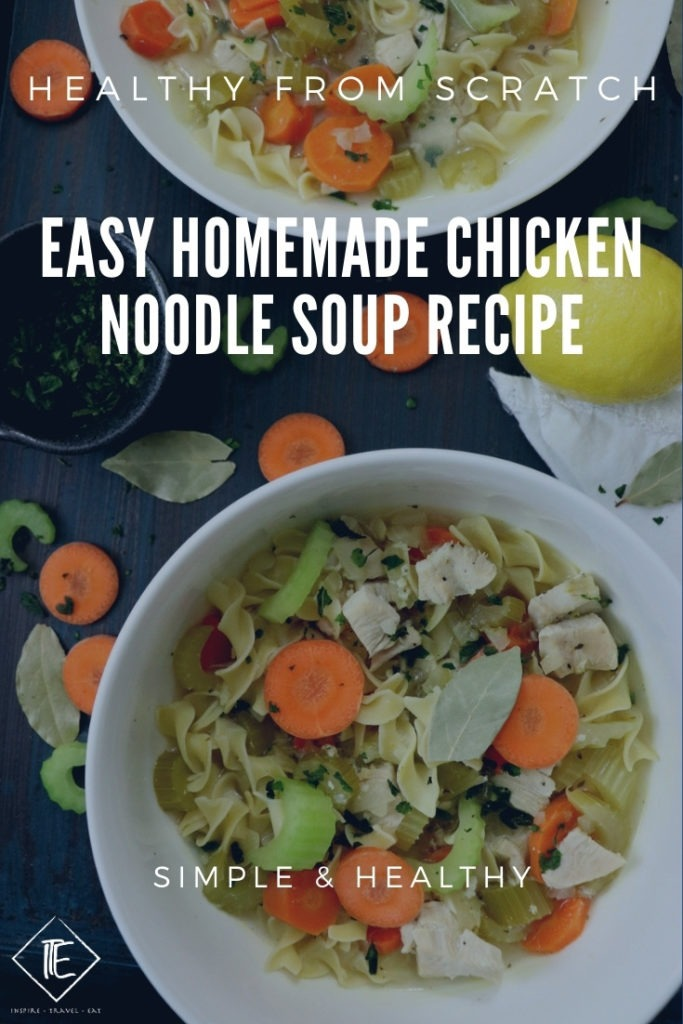 Homemade Chicken Noodle Soup Recipe | Best Healthy Recipe From Scratch Pin