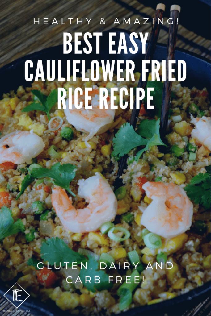 Best Easy Cauliflower Fried Rice Recipe